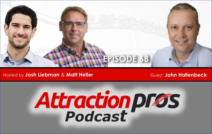 AP Podcast – Episode 68: John Hallenbeck of IAAPA talks about technology, change, and the ABC's of bringing teams together!