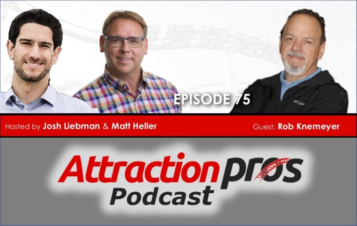 AP Podcast – Episode 75: AttractionPros comes full circle with Rob Knemeyer!