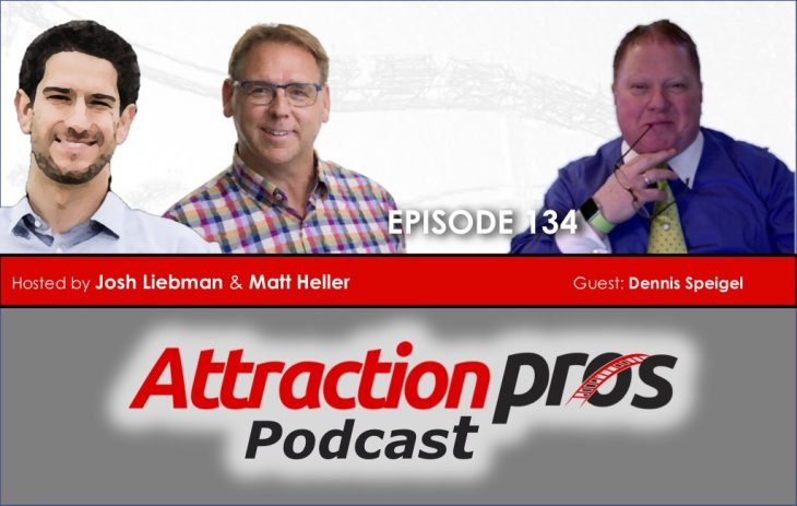 AP Podcast – Episode 134: Dennis Speigel talks about the impact of COVID-19 to the attractions industry and the world